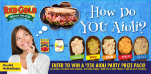 "Red Gold®'s How do you Aioli?"" Sweepstakes"