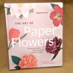 The Art of Paper Flowers shows you how to make beautiful life-like flowers from paper!