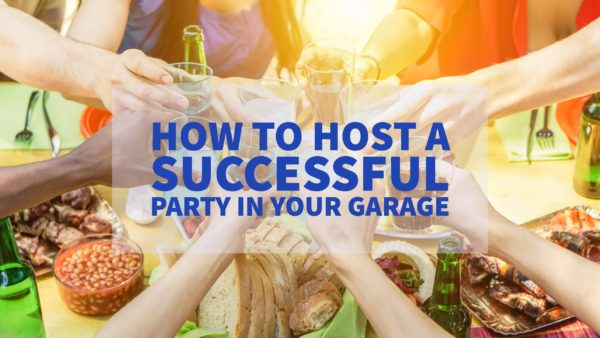 How to hold a successful party in your garage the more for How to be a good party host