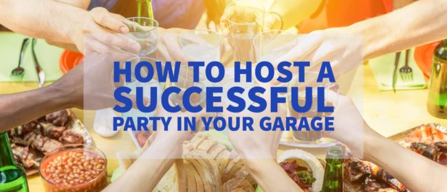 How To Hold A Successful Party In Your Garage