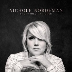 Every Mile Matters by Nichole Nordeman!