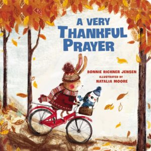 A Very Thankful Prayer is the perfect Thanksgiving book!