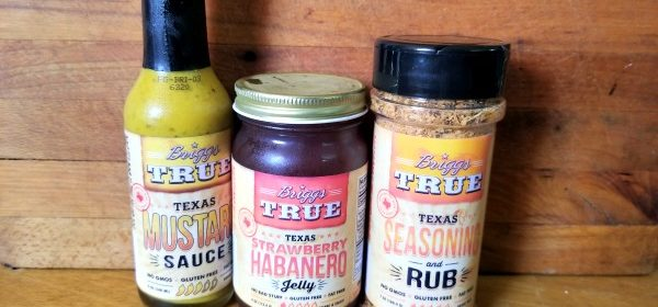 Texas Sauces and Seasonings: Briggs True